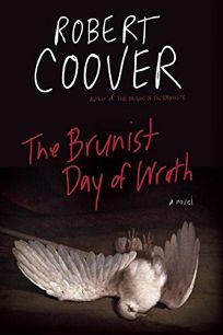 The Brunist Day of Wrath