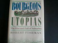 Bourgeois Utopias