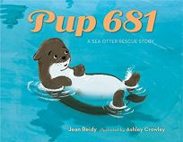 Pup 681: A Sea Otter Rescue Story