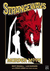 Strangeways: Murder Moon