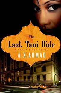 The Last Taxi Ride: A Ranjit Singh Novel