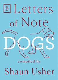 Letters of Note: Dogs