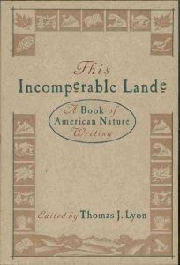 This Incomperable Lande: A Book of American Nature Writing