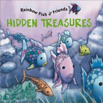 Hidden Treasures: Rainbow Fish & Friends [With 2 Pages of Stickers]