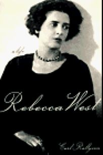 Rebecca West: A Life
