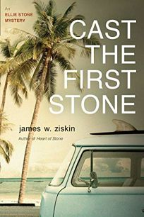 Cast the First Stone: An Ellie Stone Mystery