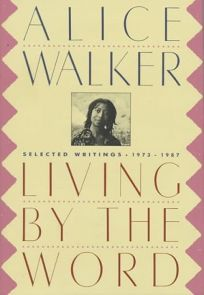 Living by the Word: Selected Writings