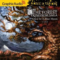 The Forest Kingdom Saga: Once in a Blue Moon