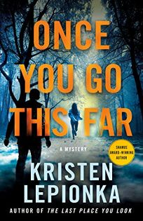 Once You Go This Far: A Roxane Weary Mystery