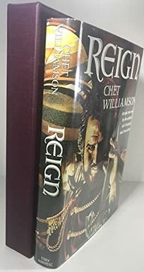 Reign: An Epic New Novel by the Author of Ash Wednesday and Dreamthorp