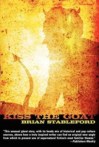 Kiss the Goat: A Twenty-first Century Ghost Story