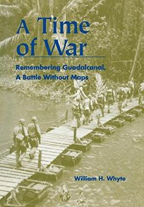 A Time of War: Remembering Guadalcanal