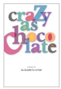 CRAZY AS CHOCOLATE
