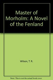Master of Morholm: A Novel of the Fenland