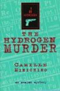 Hydrogen Murder