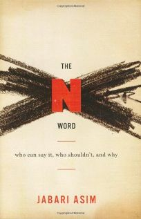 The N Word: Who Can Say It