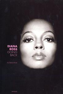 DIANA ROSS: Going Back