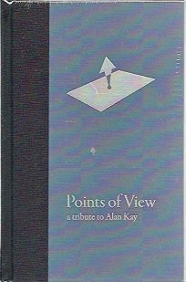 Points of View: A Tribute to Alan Kay