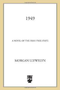 1949: A Novel of the Irish Free State