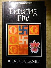 Entering Fire