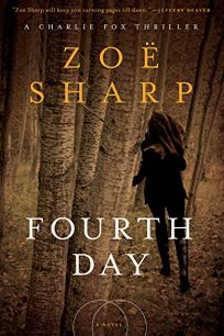 Fourth Day: A Charlie Fox Thriller