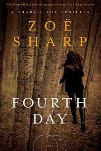 Fourth Day: A Charlie Fox Thriller