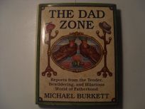 The Dad Zone: Reports from the Tender