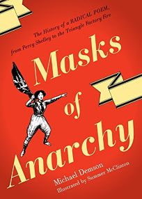 Masks of Anarchy: The History of a Radical Poem