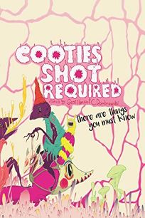 Cooties Shot Required