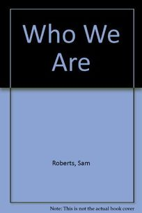 Who We Are:: A Portrait of America Based on the 1990 Census