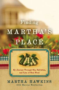 Finding Marthas Place: My Journey Through Sin