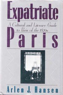 Nonfiction Book Review Expatriate Paris A Cultural And Literary