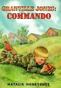 Granville Jones: Commando