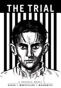 Franz Kafka's The Trial: A Graphic Novel