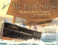 THE LITTLE SHIPS: Heroic Rescue at Dunkirk in World War II