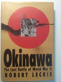 Okinawa: 2the Last Battle of World War II
