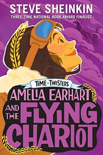 Amelia Earhart and the Flying Chariot Time Twisters