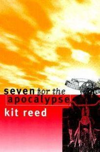 Seven for the Apocalypse