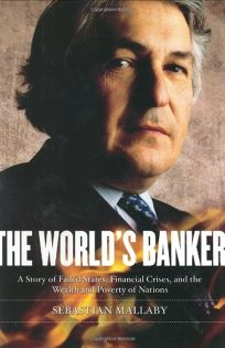 THE WORLDS BANKER: A Story of Failed States