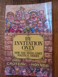 By Invitation Only: How the Media Limit the Political Debate