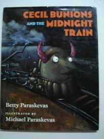 Cecil Bunions and the Midnight Train