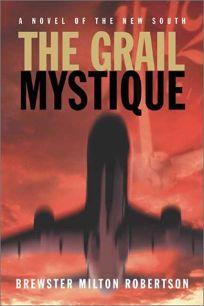 THE GRAIL MYSTIQUE