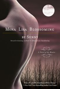 Mona Lisa Blossoming: A Novel of the Monre