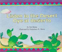 LISTEN TO THE DESERT; OYE AL DESIERTO