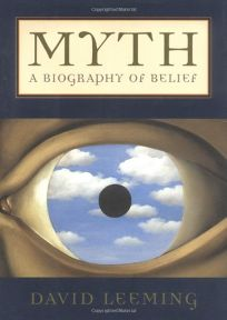 MYTH: A Biography of Belief