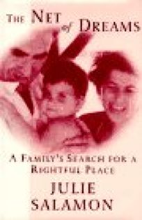 The Net of Dreams: A Familys Search for a Rightful Place