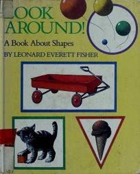 Look Around!: 2a Book about Shapes