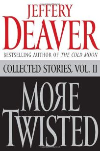 More Twisted: Collected Stories