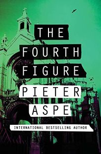 The Fourth Figure: A Pieter Van In Mystery