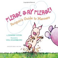 PLEASE SAY PLEASE! Penguins Guide to Manners